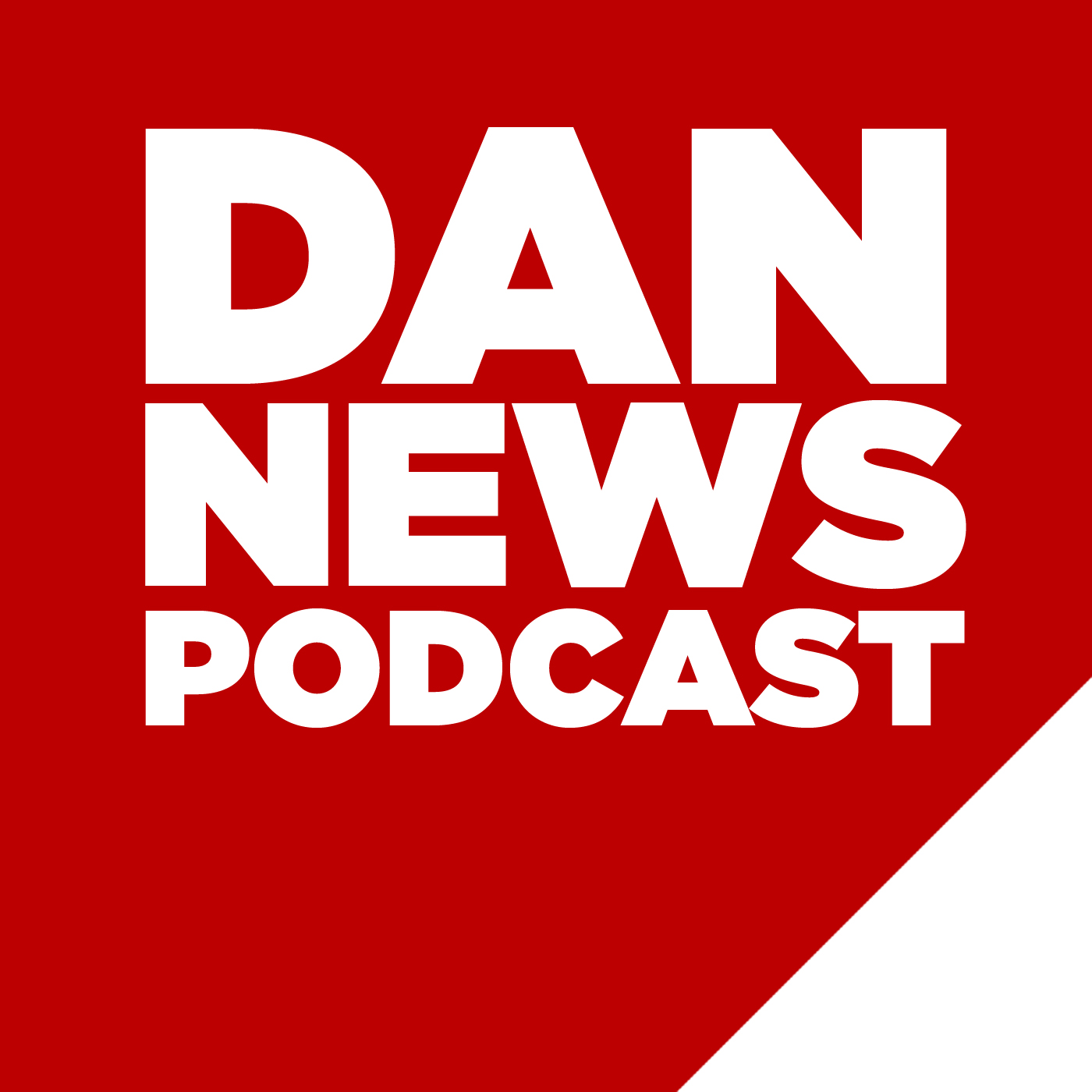 The Dan News Podcast