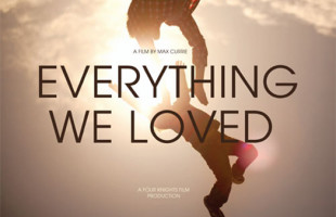 Max Currie talks about his new film 'Everything We Loved'